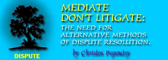 Mediate, Dont Litigate: Strategies for Successful Mediation